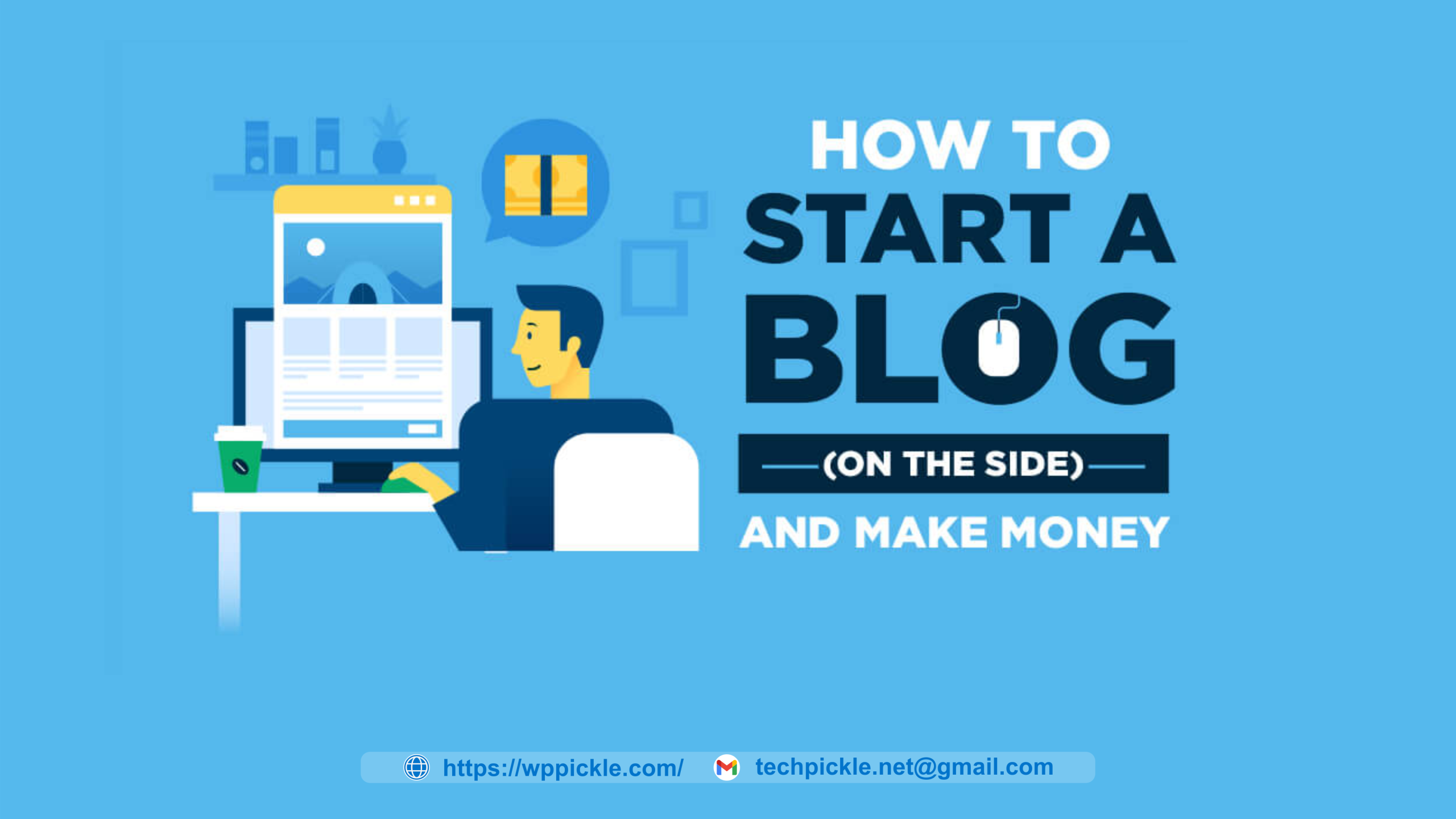 How to Start a WordPress Blog –Easy and Quick Guide